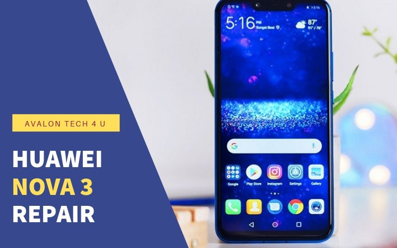 Huawei Nova 3 repair in St John's