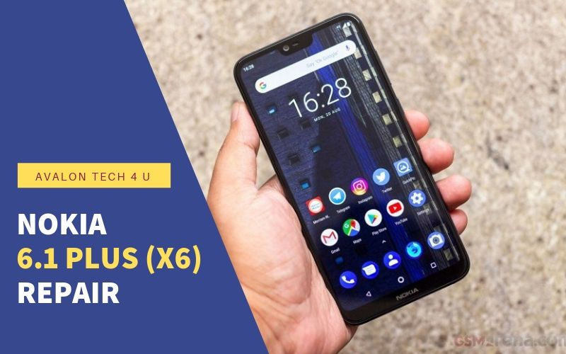 Nokia 6.1 Plus (X6) Repair