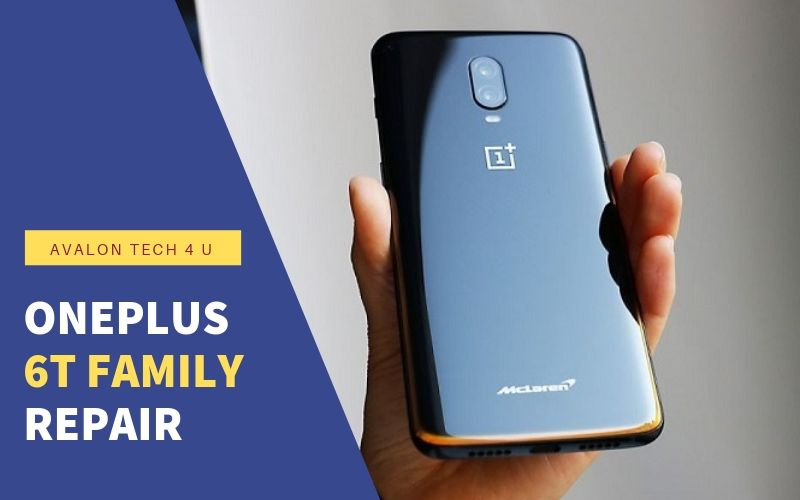 OnePlus 6T Family Repair