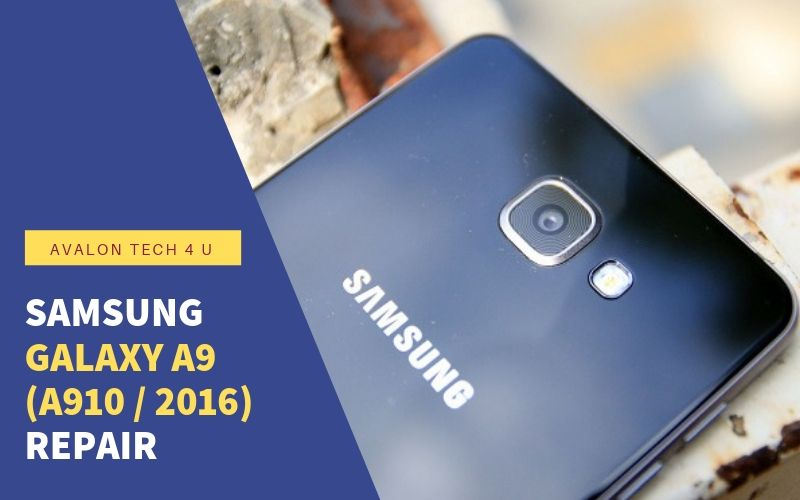 Samsung Galaxy A9 (A910 / 2016) Repair