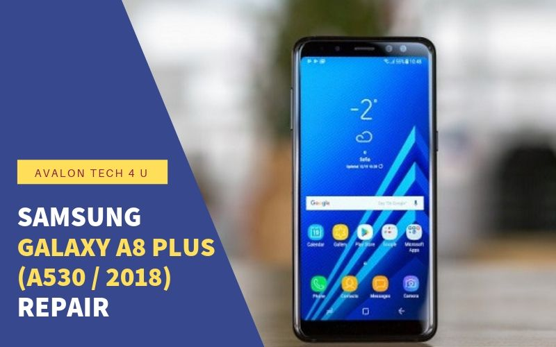 Samsung Galaxy A8 A530 2018 Repair