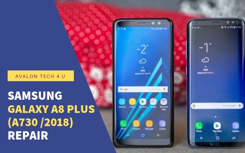 Samsung Galaxy A8 Plus (A730 /2018) Repair