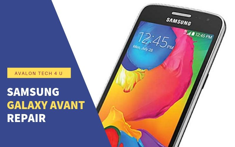 Samsung Galaxy Avant Repair