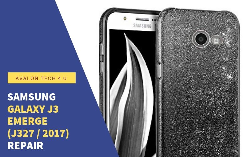 Samsung Galaxy J3 Emerge (J327 / 2017) Repair