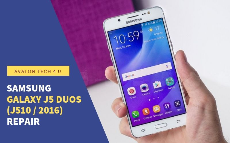 Samsung Galaxy J5 Duos (J510 / 2016) Repair