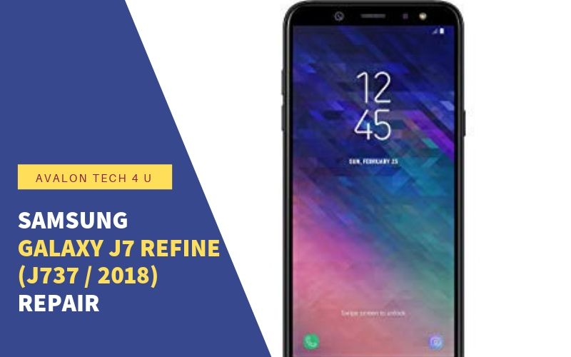 Samsung Galaxy J7 Refine (J737 / 2018) Repair
